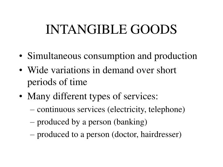 INTANGIBLE GOODS
