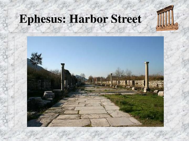 Ephesus: Harbor Street