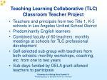 teaching learning collaborative tlc classroom teacher project1