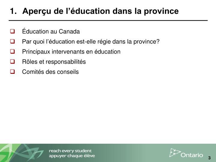 Aperçu de l'éducation dans la province