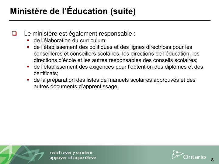 Ministère de l'Éducation (suite)