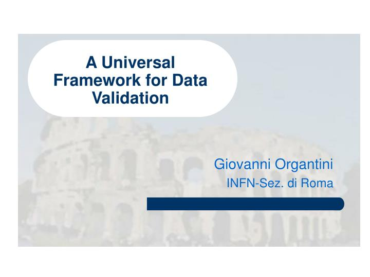 A Universal Framework for Data Validation