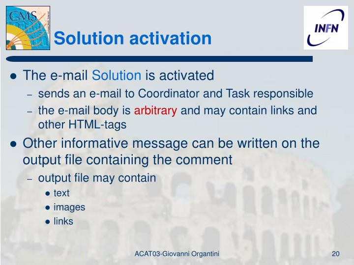 Solution activation
