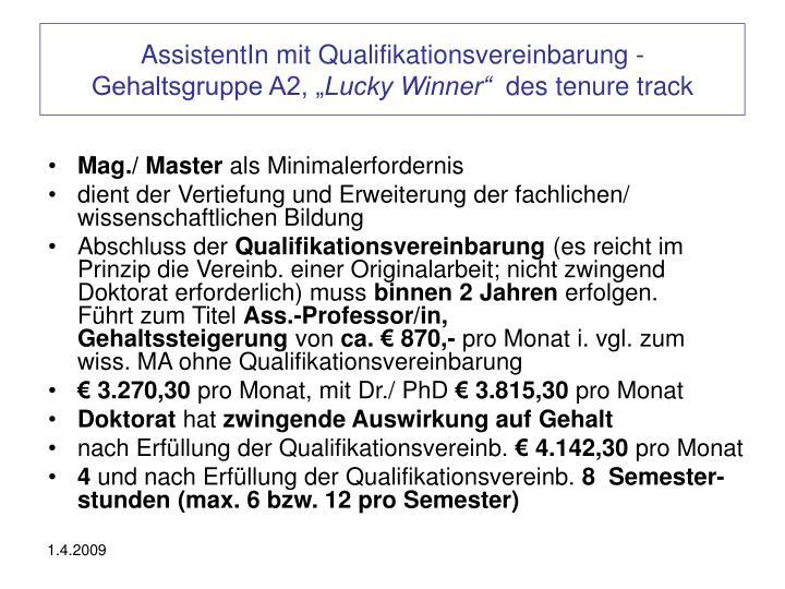 AssistentIn mit Qualifikationsvereinbarung -