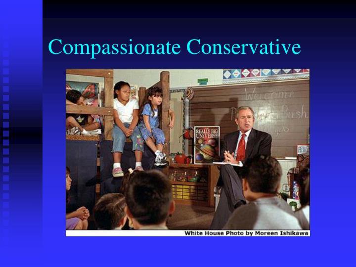 Compassionate Conservative