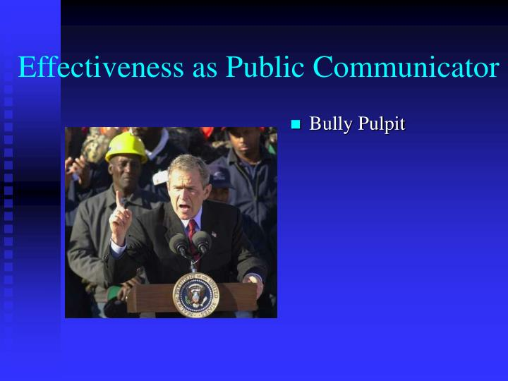 Effectiveness as Public Communicator
