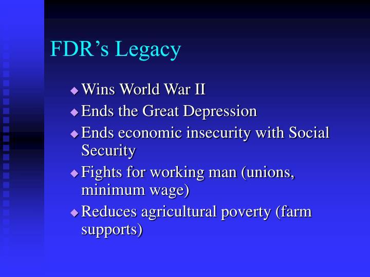 FDR's Legacy
