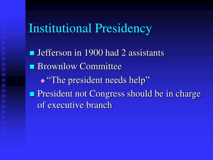 Institutional Presidency