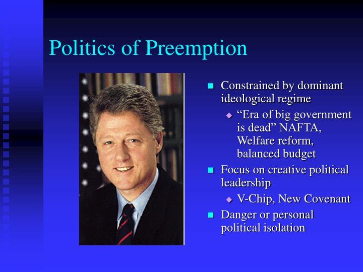 Politics of Preemption