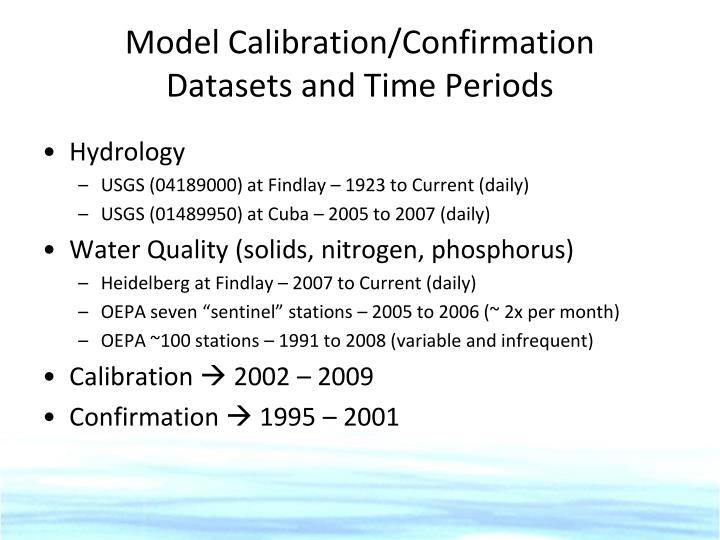 Model Calibration/Confirmation
