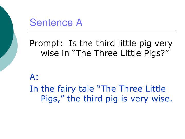 Sentence A