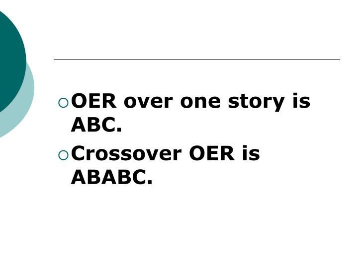 OER over one story is ABC.