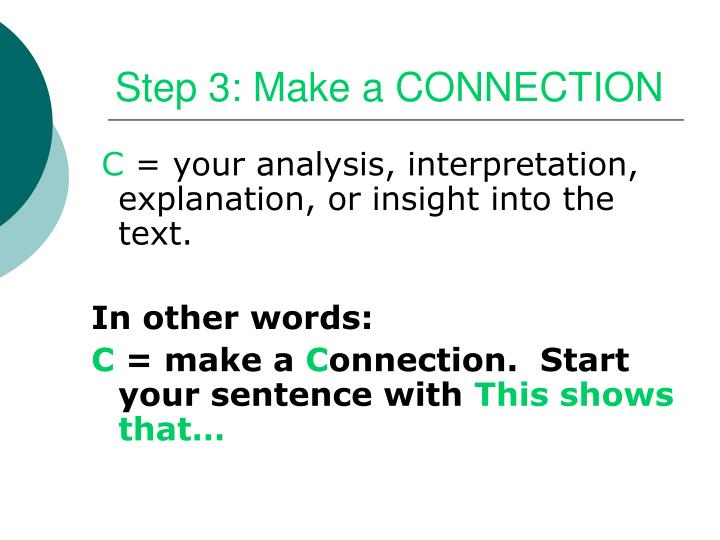 Step 3: Make a CONNECTION