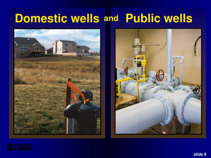 Domestic wells