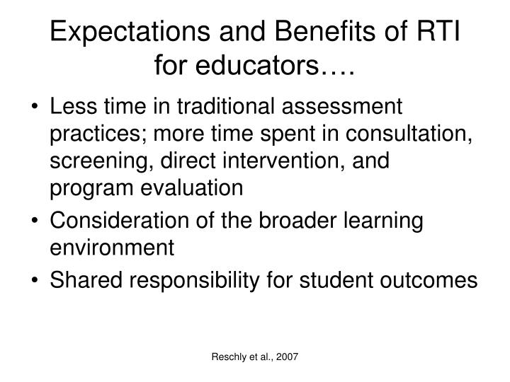 Expectations and Benefits of RTI for educators….
