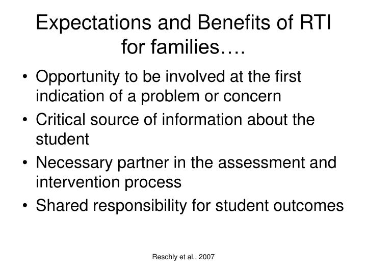 Expectations and Benefits of RTI for families….