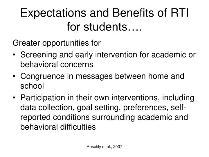 Expectations and Benefits of RTI for students….