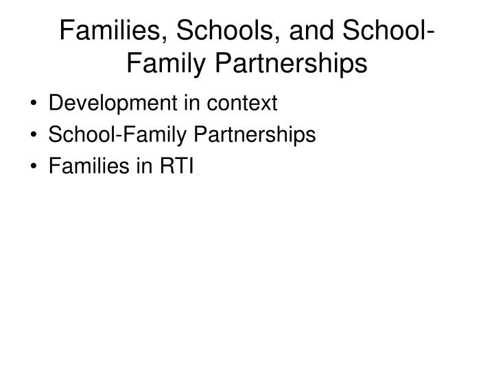 Families, Schools, and School-Family Partnerships