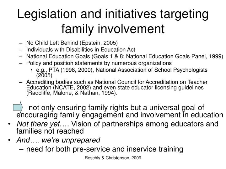 Legislation and initiatives targeting family involvement