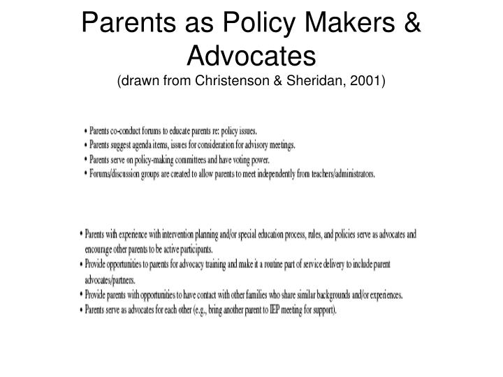 Parents as Policy Makers & Advocates