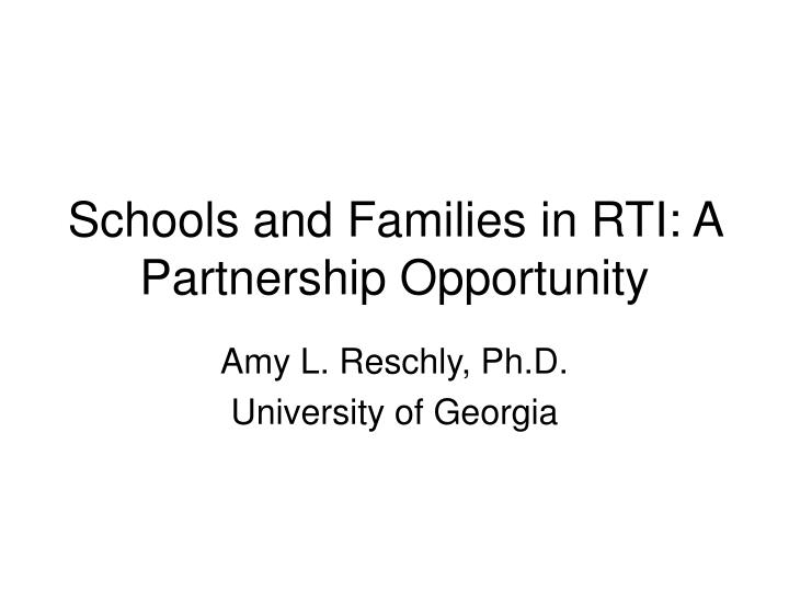 Schools and families in rti a partnership opportunity