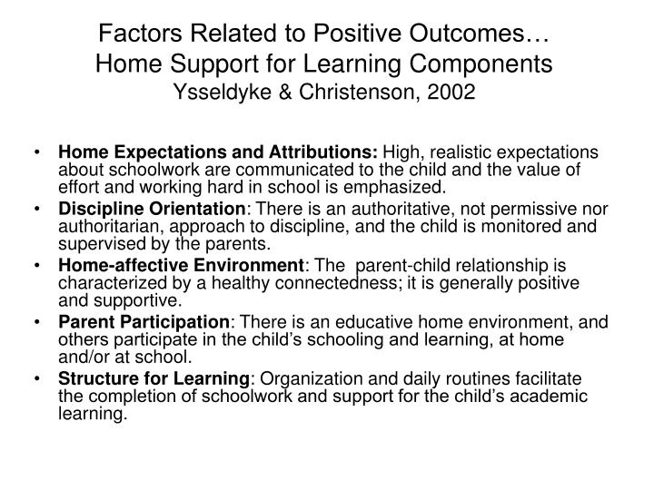 Factors Related to Positive Outcomes…