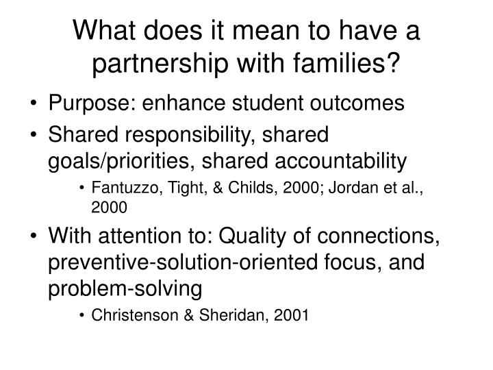 What does it mean to have a partnership with families?
