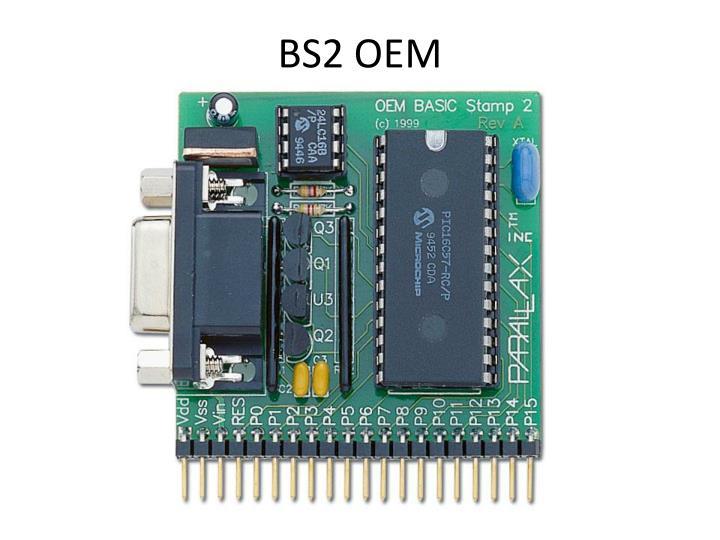 BS2 OEM