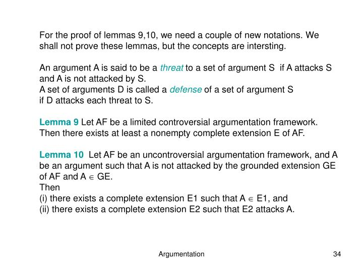 For the proof of lemmas 9,10, we need a couple of new notations.
