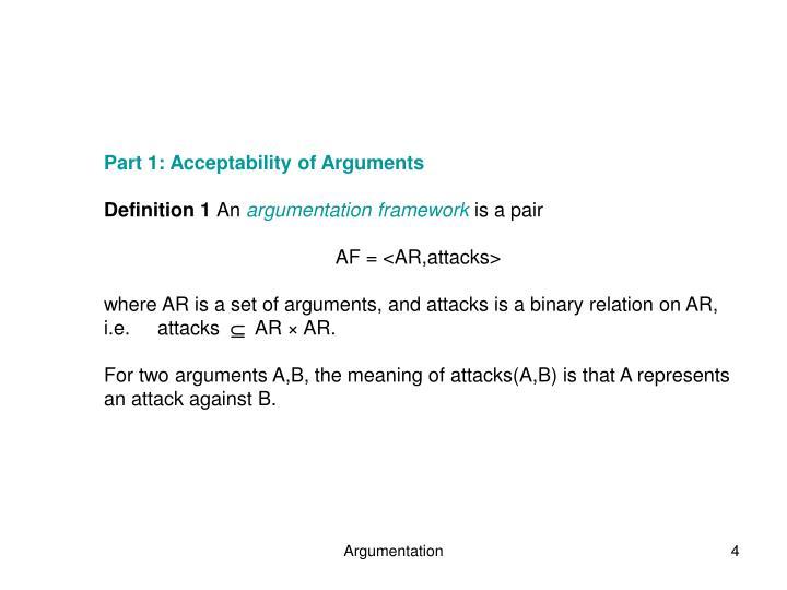 Part 1: Acceptability of Arguments