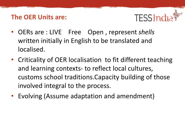 The OER Units are: