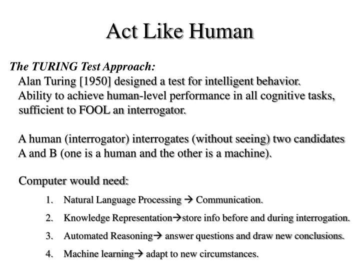 Act Like Human