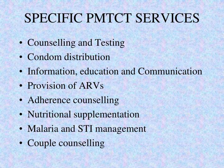 SPECIFIC PMTCT SERVICES