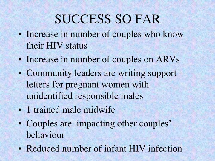 SUCCESS SO FAR