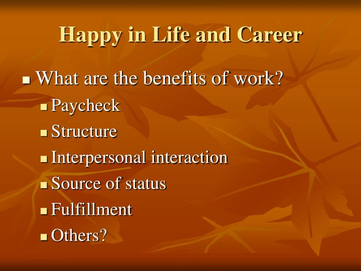 Happy in Life and Career