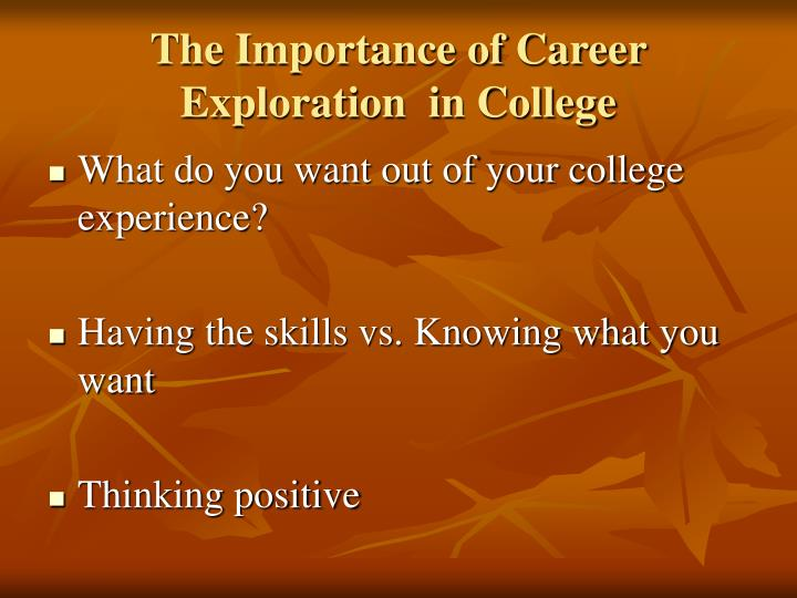 The importance of career exploration in college