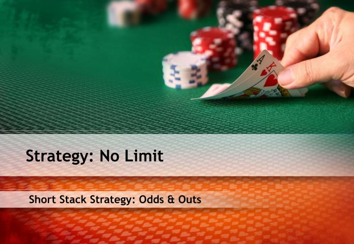 Strategy: No Limit