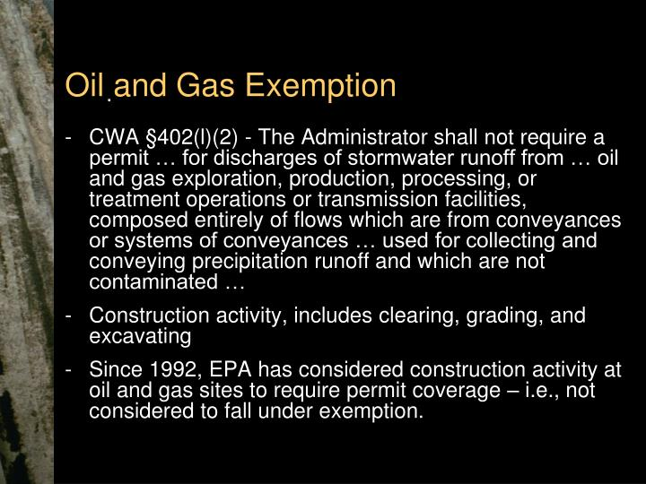 Oil and Gas Exemption