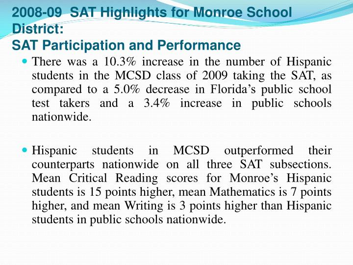 2008-09  SAT Highlights for Monroe School District: