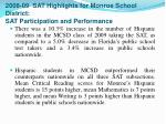 2008 09 sat highlights for monroe school district sat participation and performance