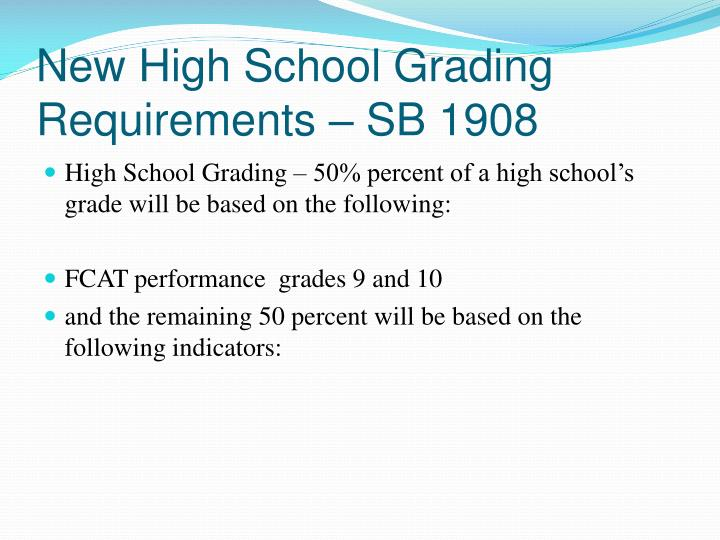 New High School Grading Requirements – SB 1908