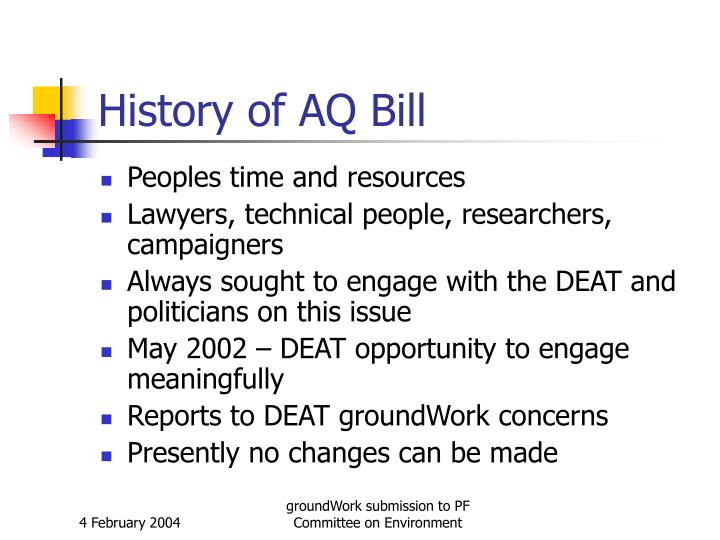 History of aq bill