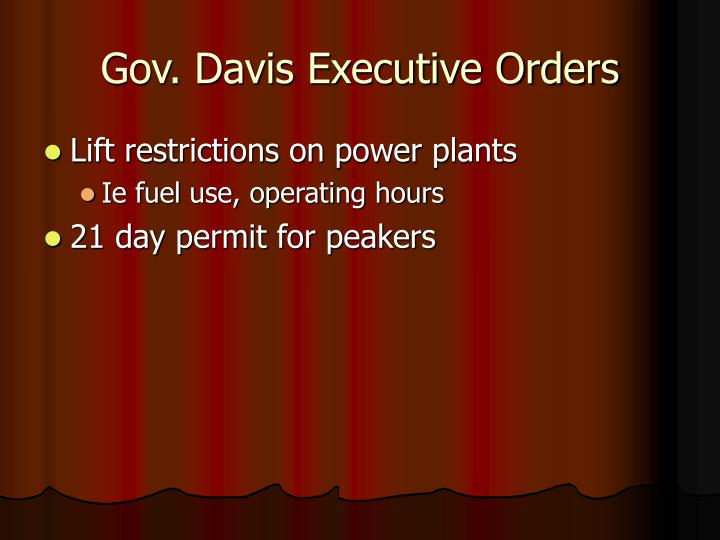 Gov. Davis Executive Orders