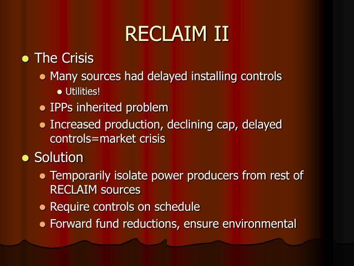 RECLAIM II
