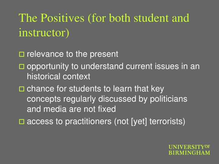 The positives for both student and instructor