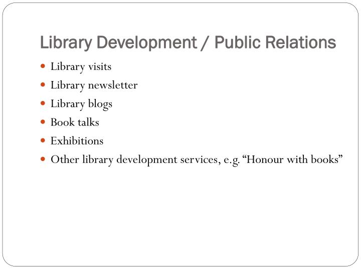 Library Development / Public Relations