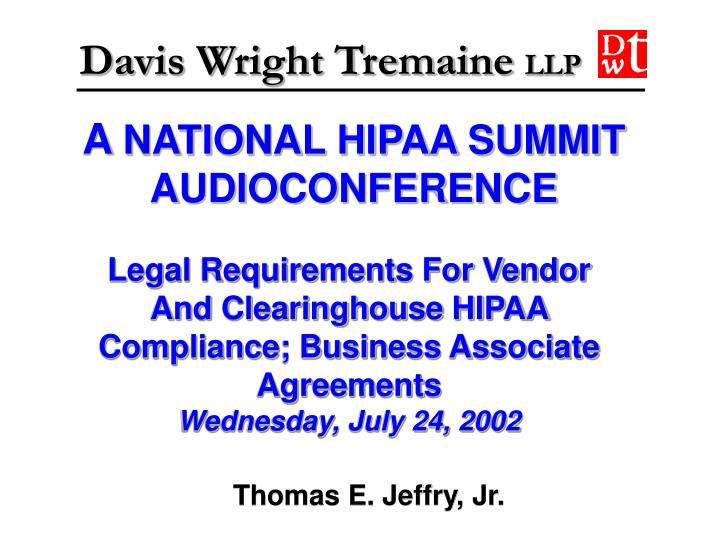A national hipaa summit audioconference