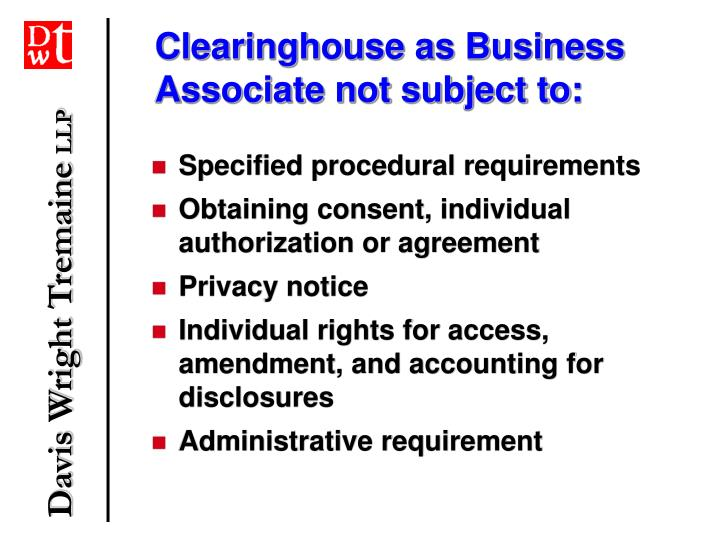 Clearinghouse as Business Associate not subject to: