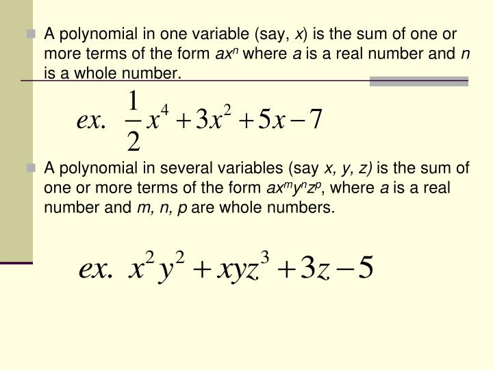 A polynomial in one variable (say,