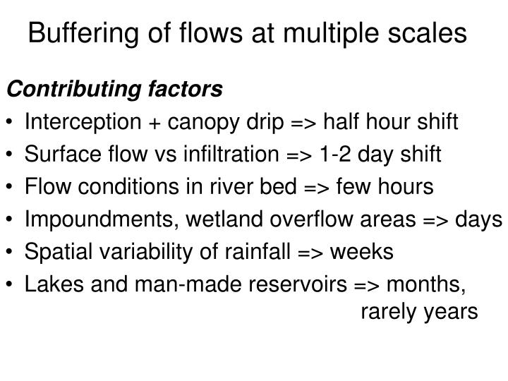 Buffering of flows at multiple scales